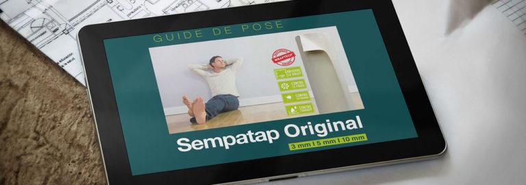 Téléchargez les guides de pose des produits Sempatap : SempaTap, SempaFloor et SempaPhon